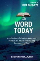 Boek cover The Word Today van Mrs Oluwatoyin Racheal Fatunsin