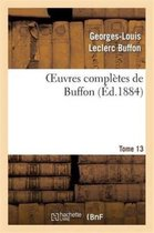 Oeuvres completes de Buffon.Tome 13