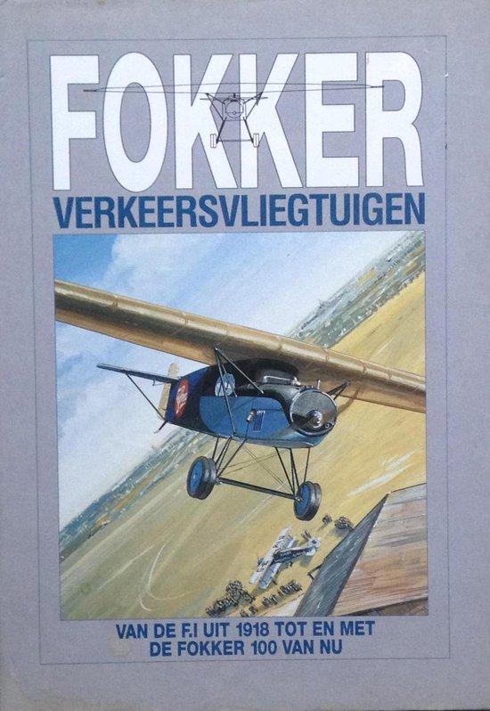 Fokker verkeersvliegtuigen - Rene de Leeuw |