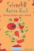 Sriracha Recipe Book