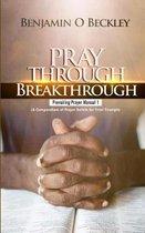 Pray Through Breakthrough