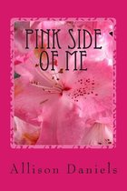 Pink Side of Me