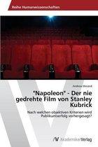 napoleon - Der Nie Gedrehte Film Von Stanley Kubrick