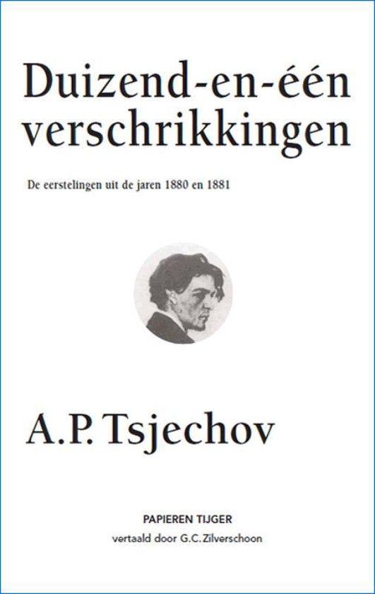 Duizend-en-een verschrikkingen - A.P. Tsjechov |