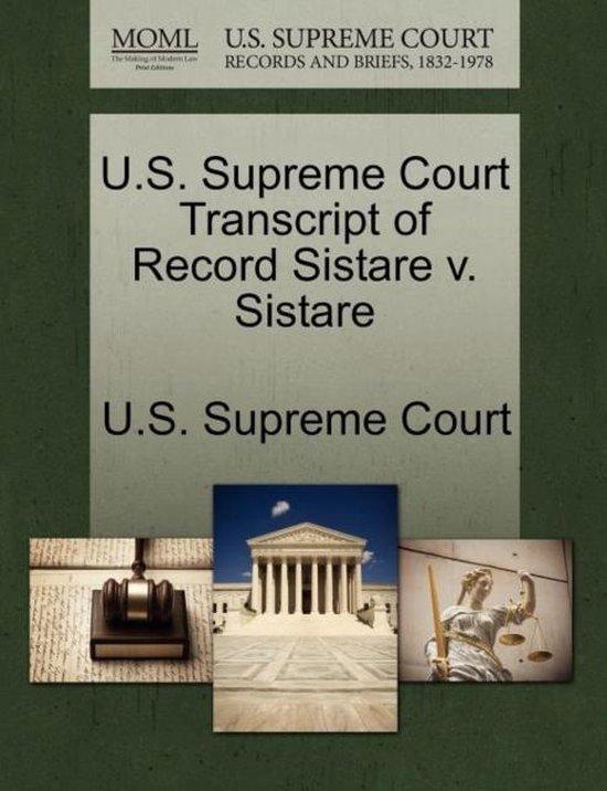 U.S. Supreme Court Transcript of Record Sistare V. Sistare