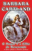 Boek cover O Duque e a Filha do Reverendo van Barbara Cartland