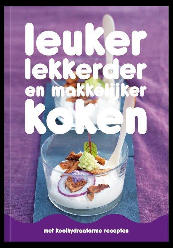 Boek cover Leuker, lekkerder en makkelijker koken van Saskia Schnitzler (Paperback)