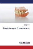 Single Implant Overdentures