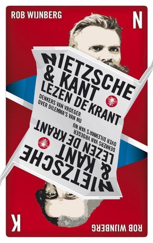 Nietzsche en Kant lezen de krant - Rob Wijnberg pdf epub