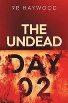 The Undead. Day Two