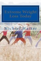 Extreme Weight Loss Today