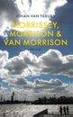 Morrissey, Morrison en Van Morrison
