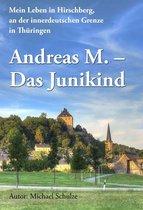Andreas M. - Das Junikind