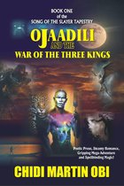 Ojaadili and the War of the Three Kings