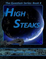 The Quantum Series Book 6 - High Steaks