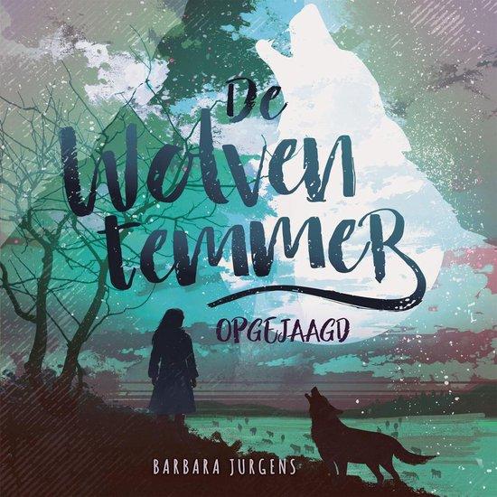 Boek cover De wolventemmer - Opgejaagd van Barbara Jurgens (Onbekend)