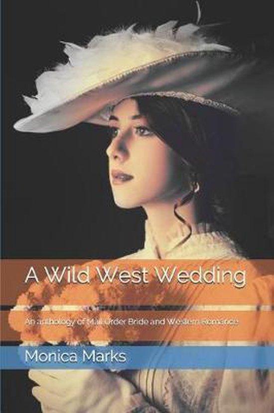 A Wild West Wedding