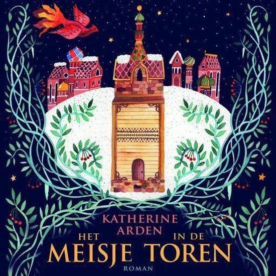 Winternacht-trilogie 2 - Het meisje in de toren - Katherine Arden |