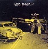 Khatib Hanni El - Will The Guns Come Out