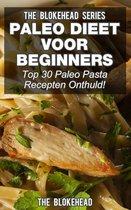 Paleo Dieet voor beginners: Top 30 Paleo Pasta Recepten Onthuld!