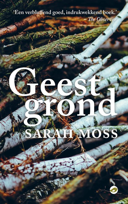 Geestgrond - Sarah Moss  