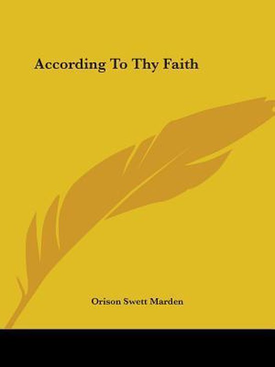 According to Thy Faith