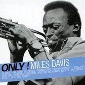 Only Miles Davis