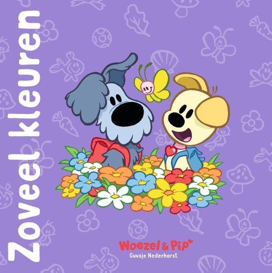 Woezel & Pip - Zoveel kleuren - Guusje Nederhorst pdf epub