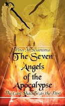 The Seven Angels of the Apocalypse (Second Edition)