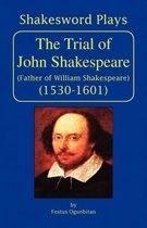 The Trial of John Shakespeare
