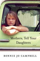 Boek cover Mothers, Tell Your Daughters van Bonnie Jo Campbell
