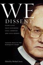 We Dissent
