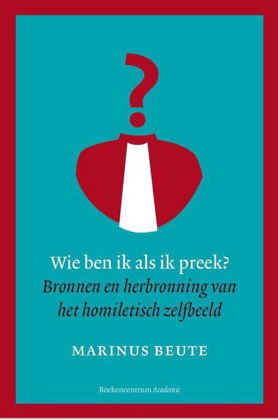 Wie ben ik als ik preek? - Marinus Beute   Readingchampions.org.uk