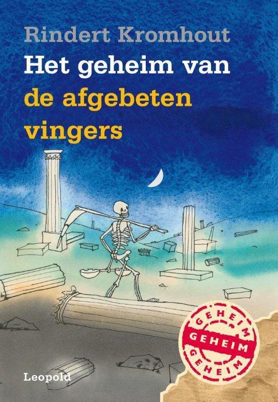 Boek cover Geheim van de afgebeten vingers van Rindert Kromhout (Hardcover)