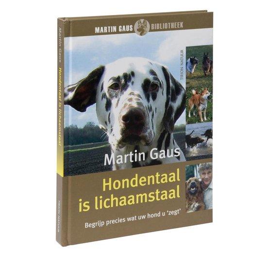 Hondentaal Is Lichaamstaal - M. Gaus |
