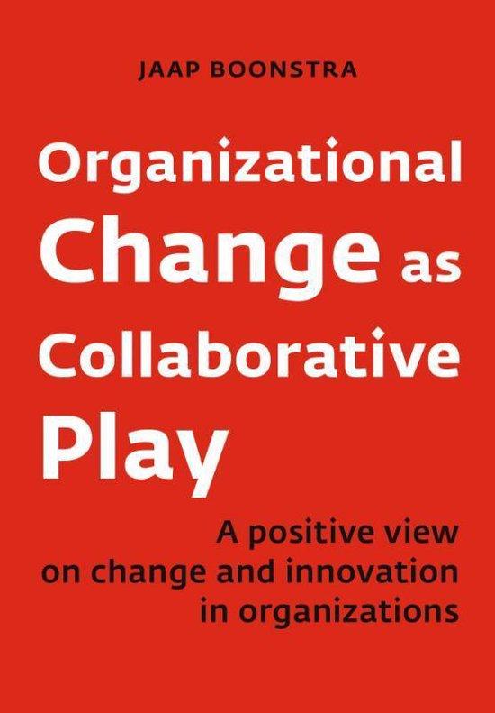 Afbeelding van Organizational Change as Collaborative Play