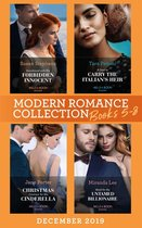 Modern Romance December 2019 Books 5-8: Snowbound with His Forbidden Innocent / A Deal to Carry the Italian's Heir / Christmas Contract for His Cinderella / Maid for the Untamed Billionaire