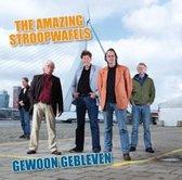 The Amazing Stroopwafels - Gewoon Gebleven