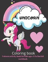 Unicorn activity book for kids ages 4-8 a fun kid workbook