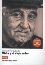 Mirta y el viejo señor + CD - B1