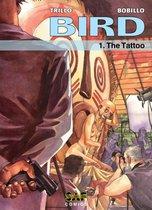 Bird - Volume 1 - The Tattoo