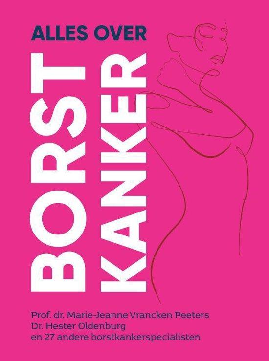 Boek cover Alles over borstkanker van Hester Oldenburg (Paperback)