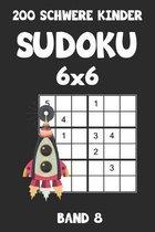 200 Schwere Kinder Sudoku 6x6 Band 8: Sudoku Puzzle R�tselheft mit L�sung, 2 R�stel pro Seite