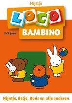Loco Bambino - Loco bambino Nijntje, Betje, Boris e.a.