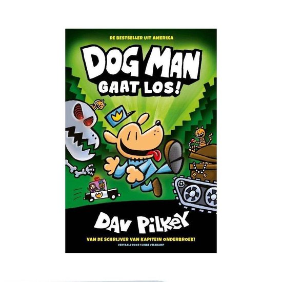 Boek cover Dog Man 2 - Dog Man gaat los! van Dav Pilkey (Hardcover)