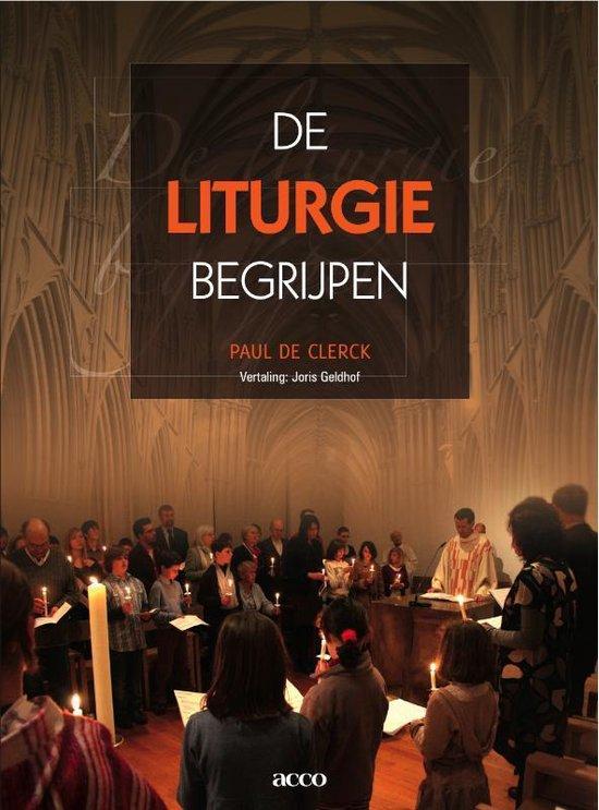 Cover van het boek 'De liturgie begrijpen / druk 1' van P. Clerck