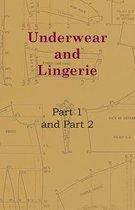 Underwear And Lingerie - Underwear And Lingerie, Part 1, Underwear And Lingerie, Part 2