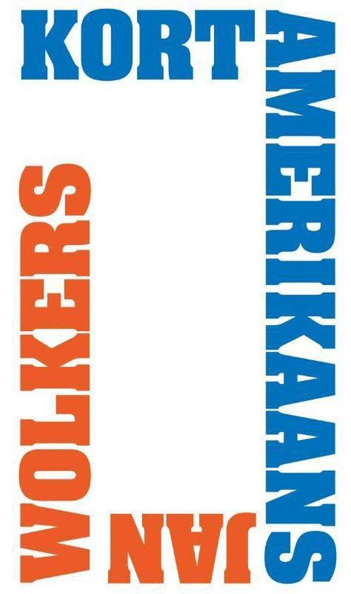 Boek cover Kort Amerikaans van Jan Wolkers (Hardcover)