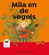 Mo's Daughters Adventurer  -   Mila en de vogels