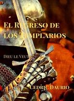 El Regreso de los Templarios- Dieu le Veut